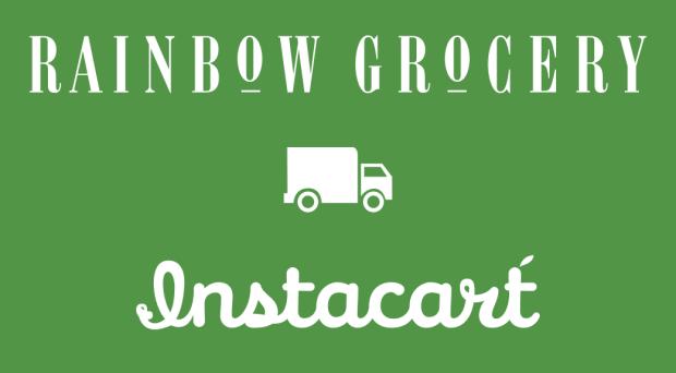 Rainbow Grocery/Instacart sign